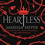 Heartless | Marissa Meyer