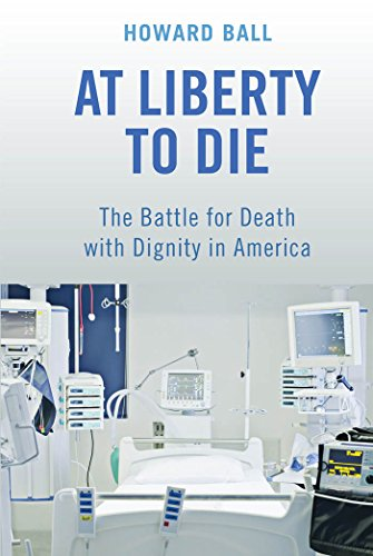 At Liberty to Die: The Battle for Death with Dignity in America by Brand: NYU Press