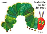 """Afficher """"La chenille qui fait des trous"""""""