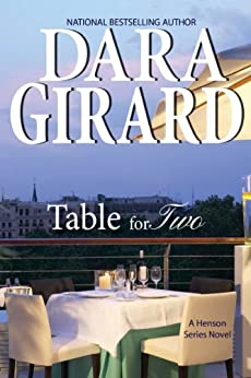 Table for Two (Book 1 in Henson Series) by [Girard, Dara]