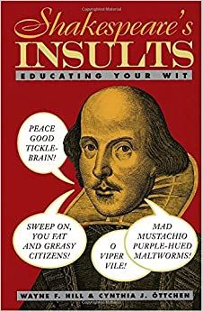 Image result for shakespeare's insults educating your wit