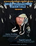 Anger Management Essentials: Teen Edition: An Aggression Management Workbook for Teens
