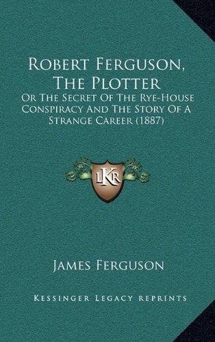 Robert Ferguson, the Plotter: Amazon.es: Ferguson, James: Libros en idiomas extranjeros