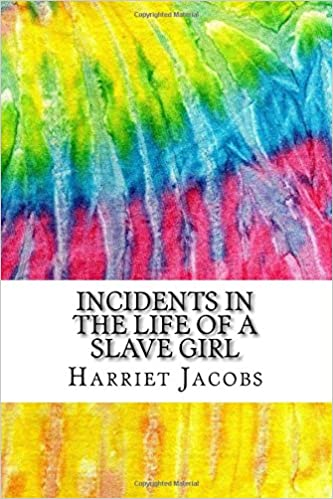Incidents In The Life Of A Slave Girl Includes Mla Style Citations  Incidents In The Life Of A Slave Girl Includes Mla Style Citations For  Scholarly Secondary Sources Peerreviewed Journal Articles And Critical  Essays