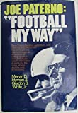 Joe Paterno Signed Hardcover Book Football My Way 1971 JSA 129908 - Authentic Signed Autograph