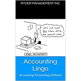 Accounting Lingo: Accounting Terminology Defined