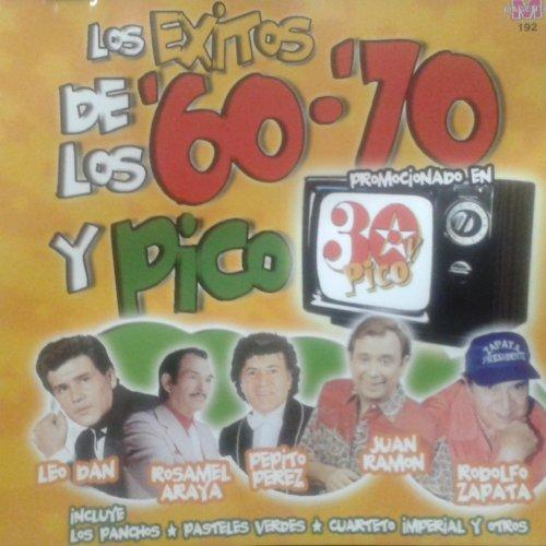 ... Los Exitos de Los 60 - 70 y Pico