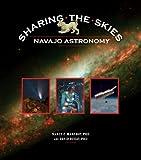 Sharing the Skies, David Begay and Nancy C. Maryboy, 1933855401