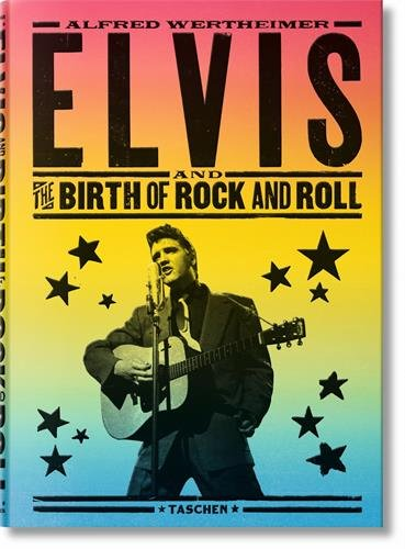 Alfred Wertheimer: Elvis and the Birth of Rock and (French Collection Roll)