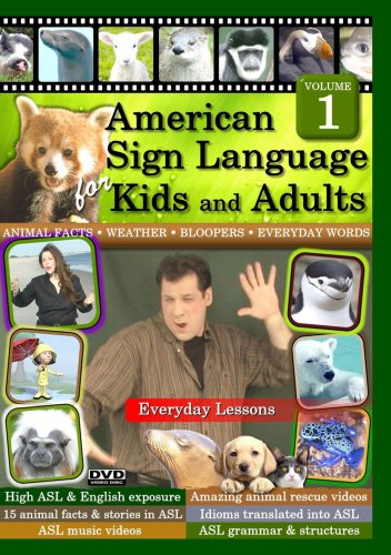 American Sign Language for Kids and Adults, Volume 1: Everyday (Sign Language Dvd Kids)