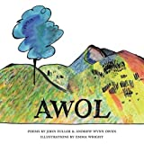 AWOL (The Emma Press Pamphlets) by John Fuller (2015-10-01)