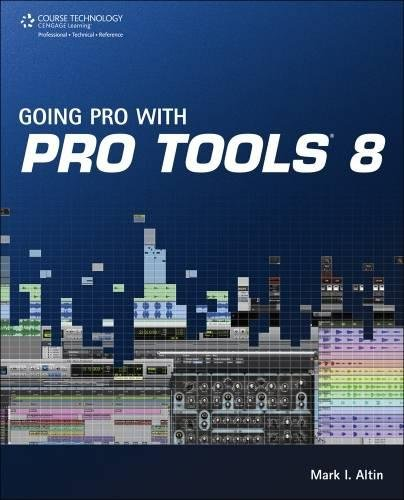 Download Going Pro with Pro Tools 8 ebook