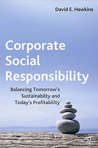 Read Online Corporate Social Responsibility: Balancing Tomorrow's Sustainability and Today's Profitability ebook
