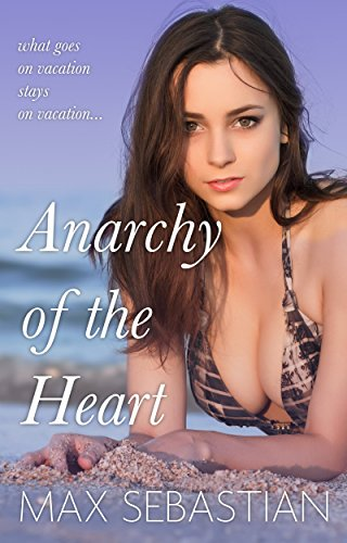 Anarchy-of-the-Heart-The-Complete-Erotic-Novel