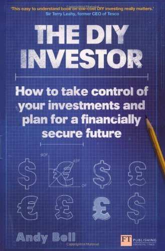 [(The DIY Investor: How to Take Control of Your Investments and Plan for a Financially Secure Future )] [Author: Andy Bell] [Sep-2013] ebook