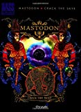 Mastodon: Crack the Skye (Bass Recorded Version)
