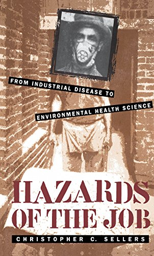 Hazards of the Job: From Industrial Disease to Environmental Health Science