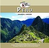 Peru, Charles J. Shields, 159084288X