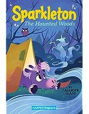 Sparkleton #5: The Haunted Woods