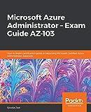 Microsoft Azure Administrator – Exam Guide