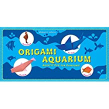 Origami Aquarium: Aquatic fun for everyone!: Origami Book with 20 Projects: Great for Kids & Adults!