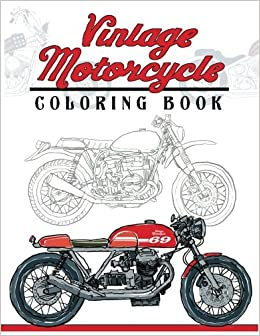 Amazon.com: Vintage Motorcycle Coloring Book: Motorcycles Design to ...