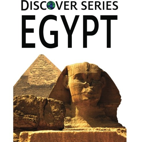 Egypt: Discover Series Picture Book for Children - Discover Series Picture Book
