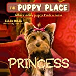 Puppy Place #12: Princess | Ellen Miles