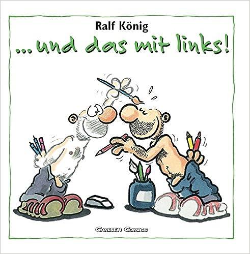Ralf König: … und das mit links!