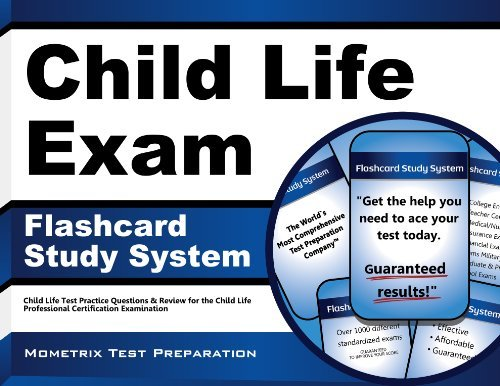 By Child Life Exam Secrets Test Prep Team Child Life Exam Flashcard Study System: Child Life Test Practice Questions & Review for the Child Li (Flc Crds) [Cards]