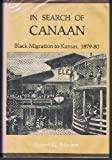 In Search of Canaan: Black Migration to Kansas, 1879-80