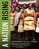 A Nation Rising : Hawaiian Movements for Life, Land, and Sovereignty, Goodyear-Kaopua, Noelani, 0822356953