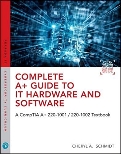 Complete A Guide To IT Hardware And Software A CompTIA A