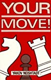img - for Your Move! book / textbook / text book