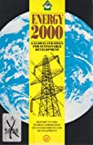 Energy 2000 : A Global Strategy for Sustainable Development, World Commission on Environmental Development, 0862327113