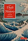 The Theft of History, Jack Goody, 0521691052