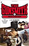 The Gunsmith 387 Mexico Mayhem, J. R. Roberts, 051515444X