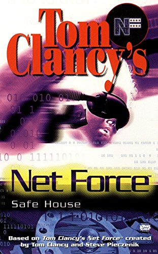 Download Tom Clancy's Net Force: Safe House (Net Force YA) PDF