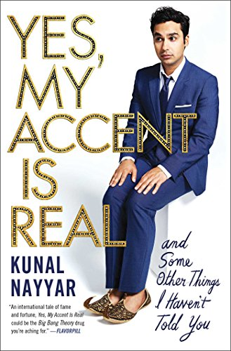Yes, My Accent Is Real: And Some Other Things I Haven't Told You (Dawson Accent)