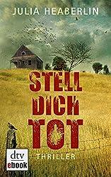 Stell dich tot: Thriller (dtv Unterhaltung) (German Edition)