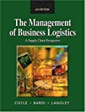 Management of Business Logistics: A Supply Chain Perspective by John J. Coyle (2002-01-22)