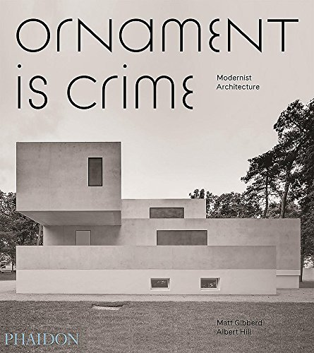 Hill Ornament - Ornament is Crime: Modernist Architecture