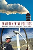 Environmental Politics, Norman Miller, 0415961068