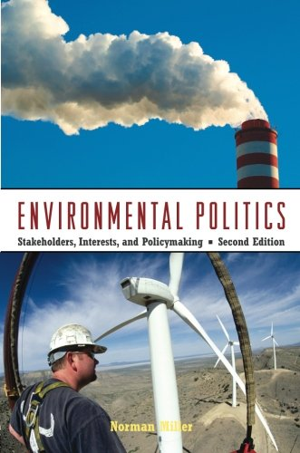 Environmental Politics: Stakeholders, Interests, and Policymaking (Volume 2)