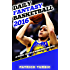 Daily Fantasy Basketball 2016: A Guide to Field Winning Lineups