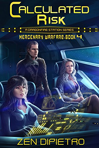 Calculated Risk: A Mercenary Warfare Adventure by [DiPietro, Zen]