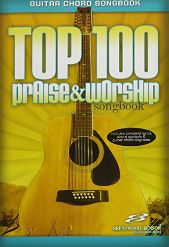 Top 100 Praise & Worship Guitar Songbook - Brentwood Top Shopping Results