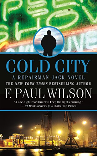 Cold City: A Repairman Jack Novel (Dark City F Paul Wilson)