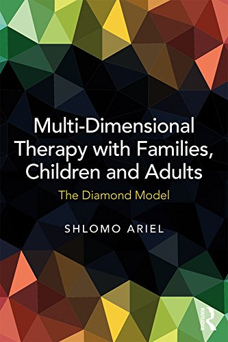 Multi-Dimensional Therapy with Families, Children and Adults: The Diamond Model