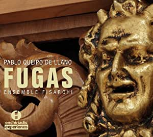 Queipo De Llano: Fugas ; Ensemble Fisarchi